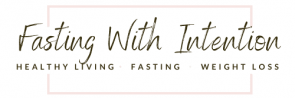 Fasting With Intention